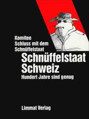 Schnüffelstaat Schweiz