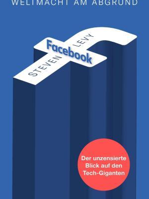 Facebook – Weltmacht am Abgrund