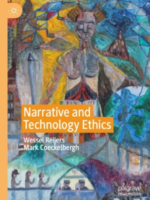 Narrative and Technology Ethics