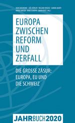Denknetz Jahrbuch 2020 Europa zwischen Reform und Zerfall