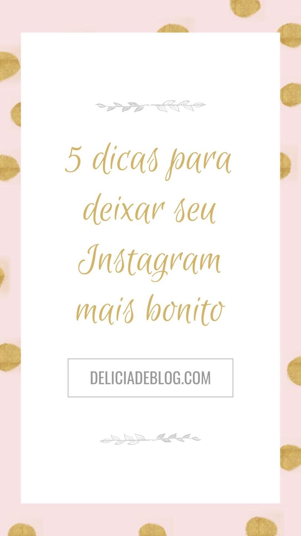 Segredos revelados: 5 dicas para ter um Instagram mais bonito e chamar atenção de marcas