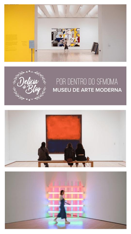 Dicas de viagem: por dentro do SFMOMA, em San Francisco, o maior museu de arte moderna dos Estados Unidos