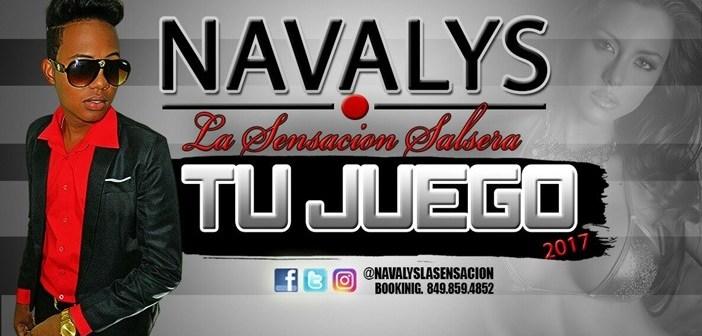 LO NUEVO: Navalys La Sensacion Salcera – Tu Juego