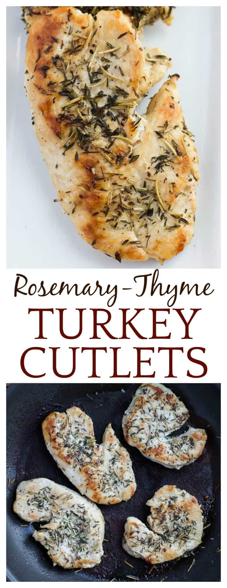 Who says turkey is only for Thanksgiving Day? This recipe for Rosemary-Thyme Turkey Cutlets makes an easy dinner for weeknights, but also works great for company. This recipe naturally gluten free and low carb, and kids love it too! It's family friendly and ready in less than 20 minutes! | #turkeyrecipe #turkey #turkeycutlets #herbedturkey #DLB