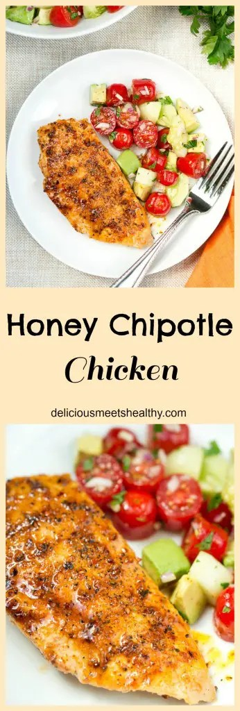 Honey Chipotle Chicken   www.deliciousmeetshealthy.com