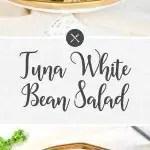Tuna White Bean Salad