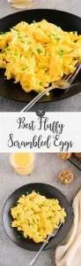 Best fluffy scrambled eggs