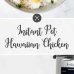 Ip Hawaiian Chicken dinner