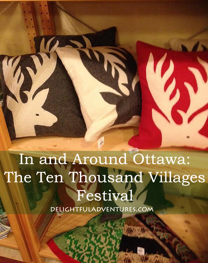 In and Around Ottawa: The Ten Thousand Villages Festival