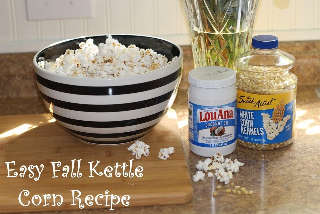 Fall Kettle Corn Recipe Made Simple……