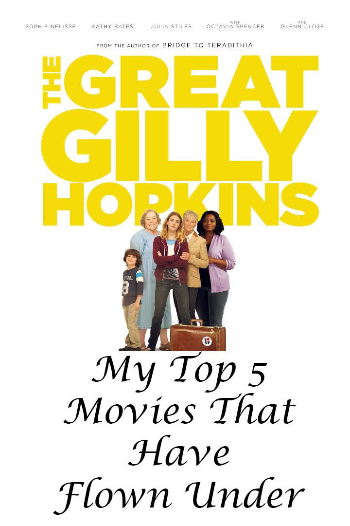 Top 5 Must See Movies Under The Radar….. (BONUS POST)…