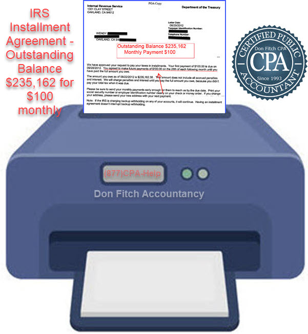 Actual IRS Installment Agreement Acceptance Letter - Outstanding Balance $73,769 for $100 a month