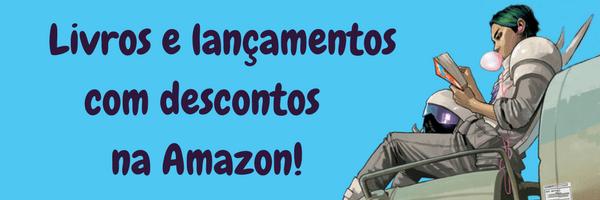 Lançamentos e Descontos de Livros na Amazon