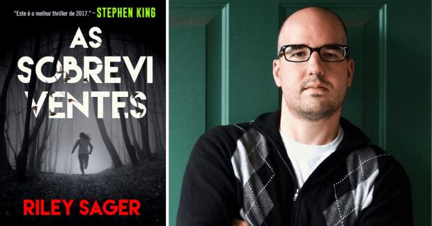 Horror Contemporâneo: As Sobreviventes - Riley Sager
