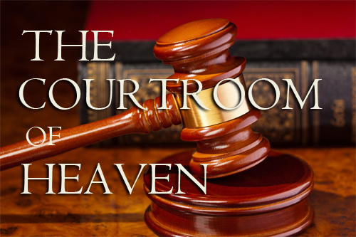Prayer and Petition taking a Matter into Gods Courtroom