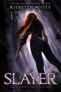 Slayer, Young Adult Fantasy Book based on Buffy the Vampire Slayer, Book Cover