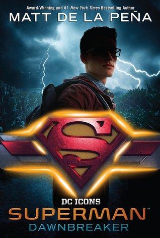 Superman Dawnbreaker DC Icons Book 4 Cover