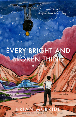 Contemporary YA. very Bright and Broken Thing by Brian McBride
