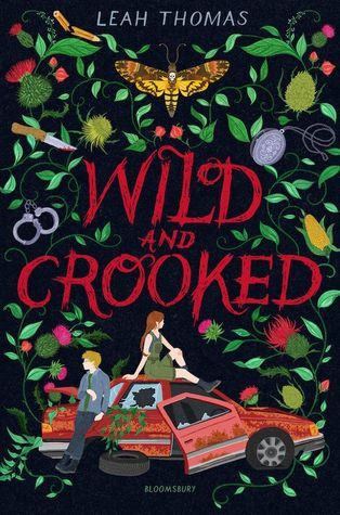 Wild and Crooked by Leah Thomas