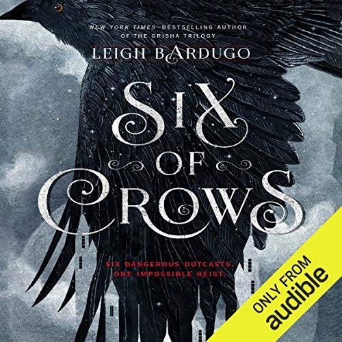 Six of Crows from Audible