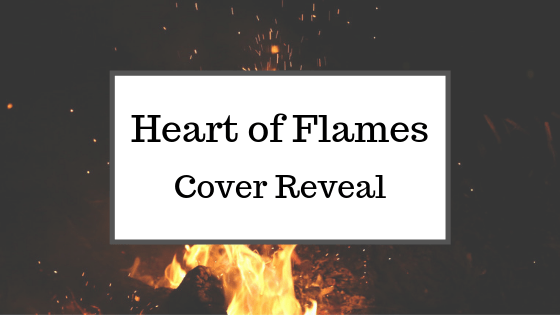 Heart of Flames Cover Reveal Post