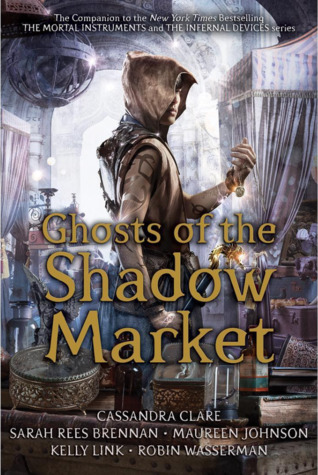 Ghosts of the Shadow Market - YA Fantasy