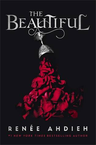 October 2019 book releases. The Beautiful by Renée Ahdieh book cover.