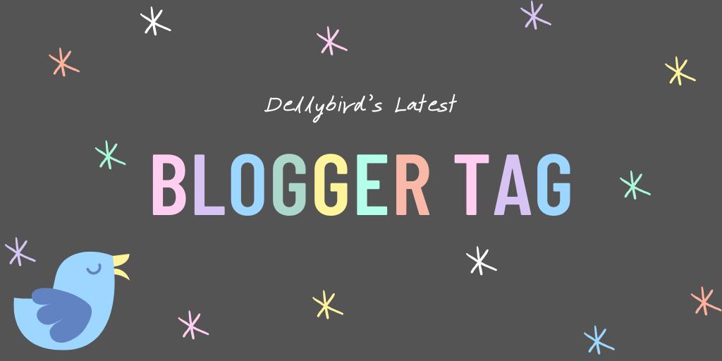 Blogger Tag Dellybird