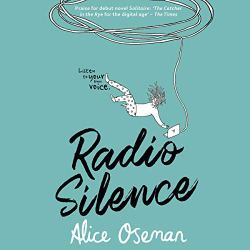 Radio Silence by Alice Osman