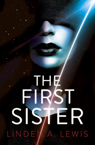 The First Sister by Linden A. Lewis book cover