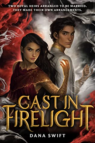 January 2021 Book Releases. Cast in Firelight by Dana Swift book cover.