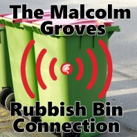 The Malcolm Groves Rubbish Bin Connection
