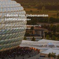 Lehrbuch zum Fernpilotenzeugnis A2 in der UAVDACH-Services UG