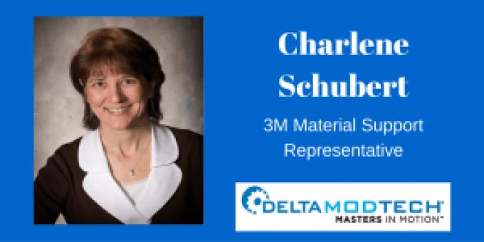 Charlene Schubert, 3M Material Support Representative