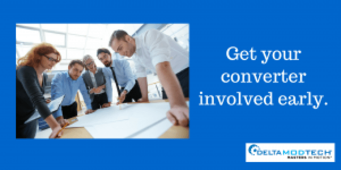 Get your converter involved early.