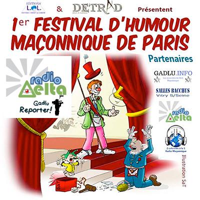 Gadlu Reporter n°2 – Le 1er festival d'humour maçonnique de Paris du 13 octobre 2017