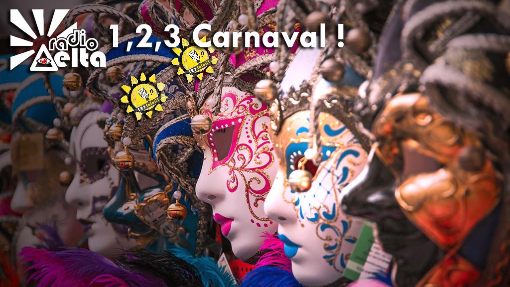 1,2,3, Soleil ! – 15 – 23 février 2018 – 1,2,3 Carnaval !
