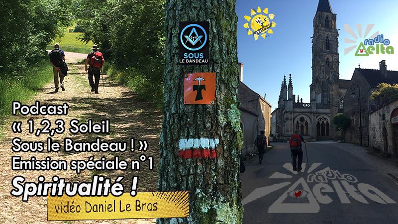 1,2,3, Soleil sous le bandeau ! – 1 – 15 mai 2018 – Podcast et vidéo de l'émission Spiritualité transatlantique