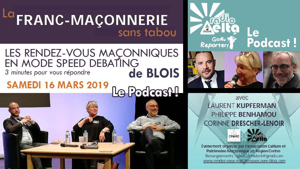 Gadlu-reporter n°7 : Podcast du 2ème « speed-debating » maç. – sam. 16 mars, depuis les rencontres de Blois 2019