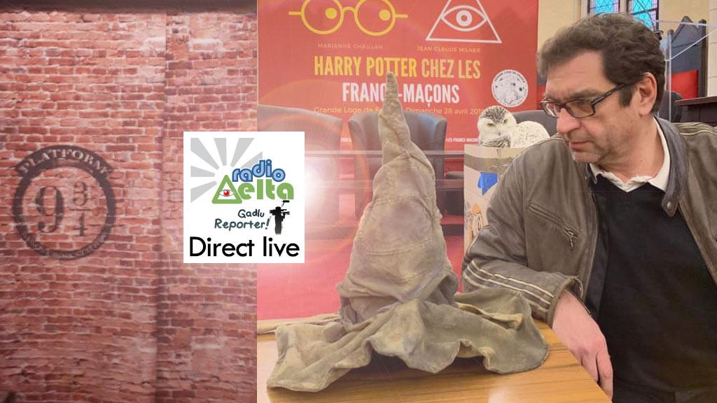 Gadlu Reporter n°8 « Harry Potter chez les Francs-maçons » – dim. 28 avril 2019 – 15h / 17h