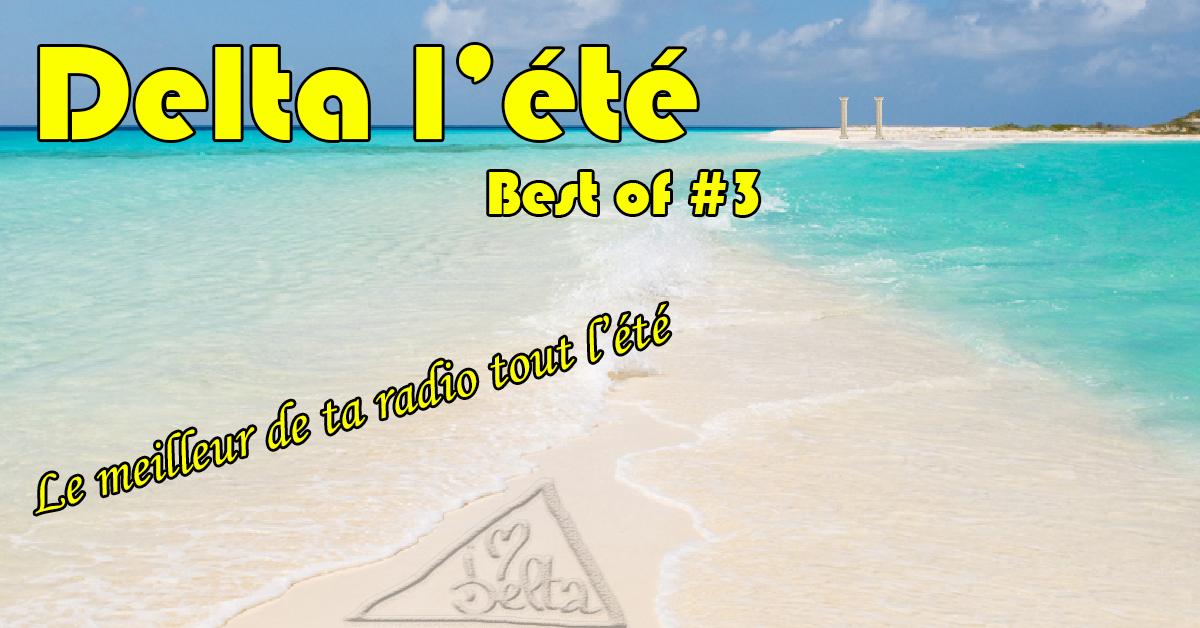 RadioDelta l'été #3