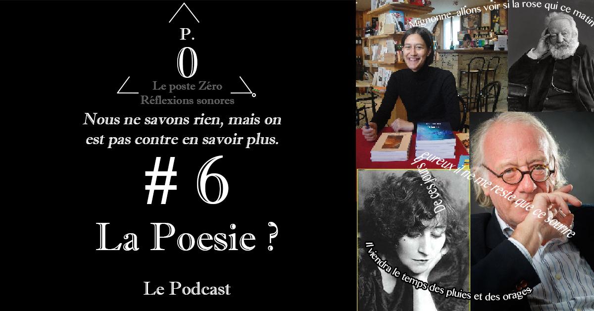 Le poste Zéro #6 Le podcast: La Poésie avec Jacques Viallebesset et Coralie Folloni