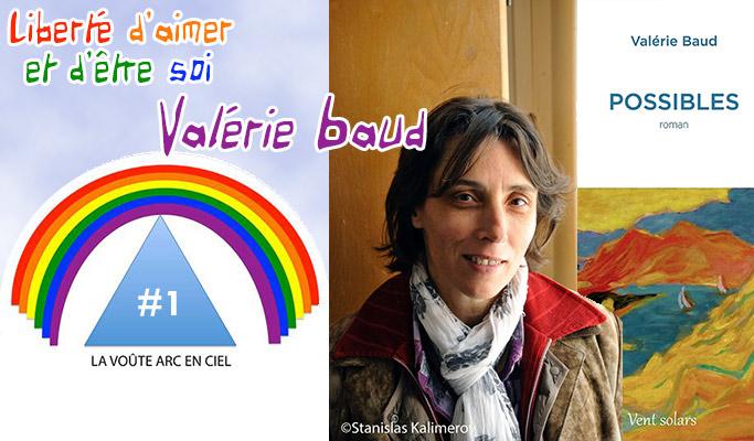 La Voûte Arc-en-ciel #1 – Valérie Baud, Liberté d'aimer et d'être soi