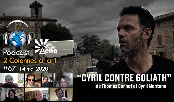 2 Colonnes à la 1 – 67 – « Cyril contre Goliath, l'incroyable histoire du village de Lacoste » – 14 mai 2020 – Podcast