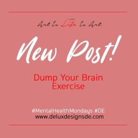 Dump Your Brain