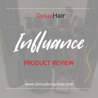 DeluxHair - Influance Hair Care Product Review