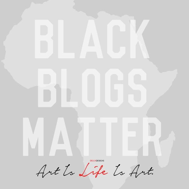 #BlackBlogsMatter
