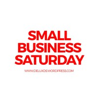 Small Business Saturday while Blogging with DE
