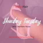 Charlotte Russe Shoeday Tuesday