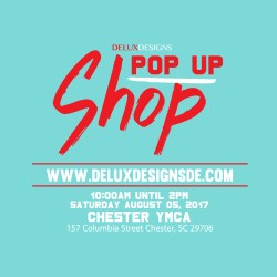 Pop Up Shop [Chester, SC]